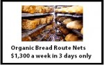 Organic Bread Route Nets $1,300 a week in 3 days only
